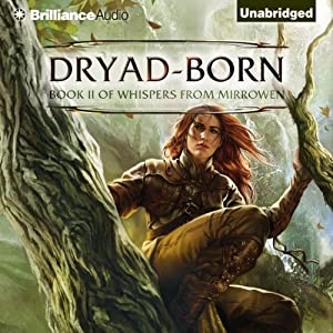 Dryad-Born: Whispers from Mirrowen, Book 2 | [Jeff Wheeler]