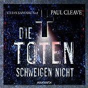 Die Toten schweigen nicht | Paul Cleave