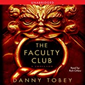 The Faculty Club: A Thriller | [Danny Tobey]