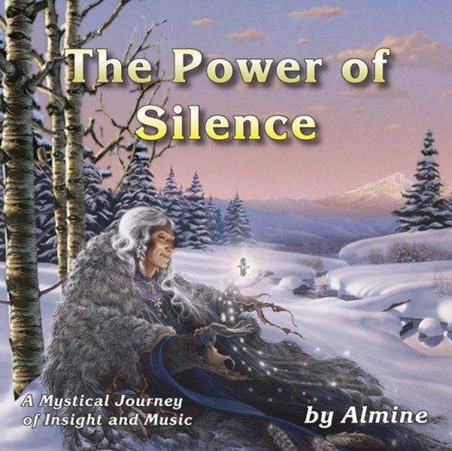 The Power of Silence, Almine