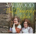 The Doorstep Girls Audiobook by Val Wood Narrated by Anne Dover