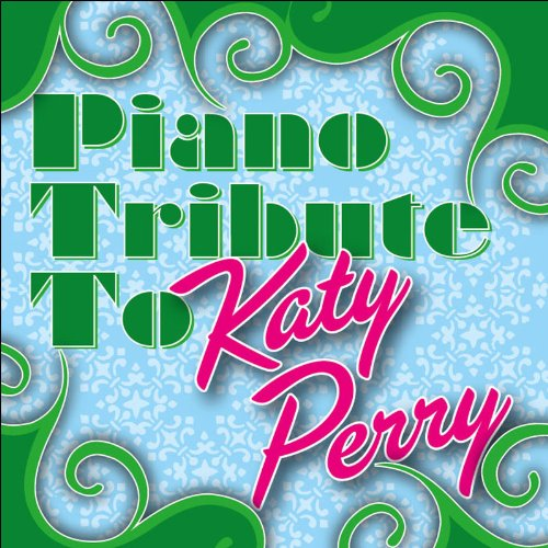 Piano Tribute to Katy Perry by Katy Tribute Perry