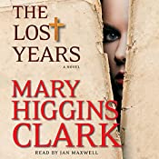 The Lost Years: A Novel | [Mary Higgins Clark]