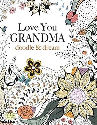 Love You GRANDMA: doodle & dream
