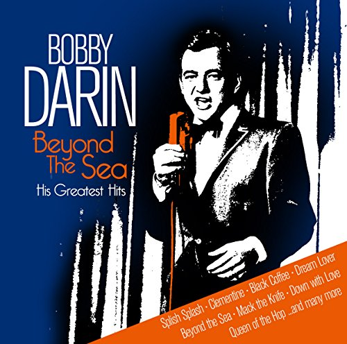Bobby Darin - Beyond The Sea - His Greatest Hits - Zortam Music