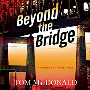 Beyond the Bridge Audiobook