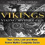 Vikings: Viking Mythology | Simon Hawthorne