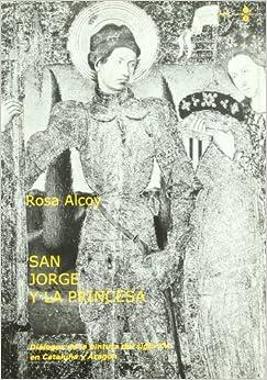 San Jorge y la princesa. Dialogos de la pintura del siglo