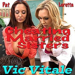 Cheating Married Sisters Audiobook
