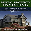 Rental Property Investing: The Essentials to Buying and Managing Rental Properties: Financial Independence Books (       UNABRIDGED) by Clayton Geoffreys Narrated by Jack Chekijian