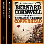 Copperhead: The Starbuck Chronicles, Book 2   Bernard Cornwell