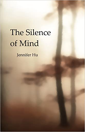 The Silence of Mind: 40 Haikus inspired by Zen practice