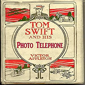 Tom Swift and His Photo Telephone Audiobook