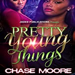 Pretty Young Things | Chase Moore