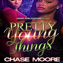 Pretty Young Things Audiobook by Chase Moore Narrated by  Mister Plug