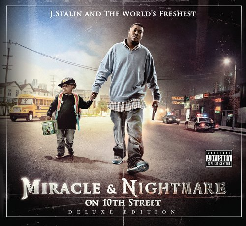 J. Stalin And The Worlds Freshest - Miracle & Nightmare On 10th Street