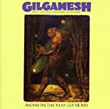 Another Fine Tune You've Got Me Into by Gilgamesh (2009-06-23)