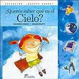 Queres Saber Que Es El Cielo? (Spanish Edition)