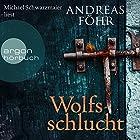 Wolfsschlucht Hörbuch von Andreas Föhr Gesprochen von: Michael Schwarzmaier