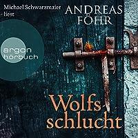 Wolfsschlucht Hörbuch
