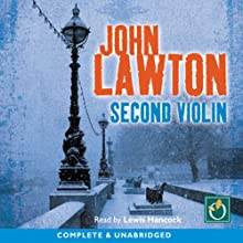 Second Violin: An Inspector Troy Thriller Audiobook by John Lawton Narrated by Lewis Hancock