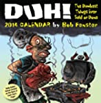 Duh! 2014 Day-to-Day Calendar: The Du...