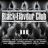 Black Flavour Club III [Explicit]