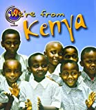 Kenya (We're From . . .)