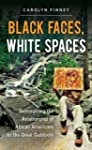 Black Faces, White Spaces: Reimaginin...