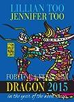 Fortune & Feng Shui 2015 DRAGON (Engl...