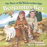 Benjamins Box: The Story of the Resurrection Eggs