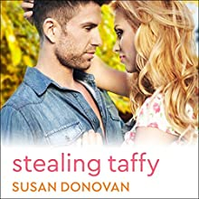 Stealing Taffy Audiobook by Susan Donovan Narrated by Romy Nordlinger