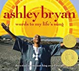 Ashley Bryan: Words to My Life's Song (1416905413) by Bryan, Ashley