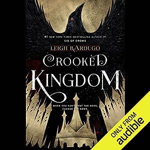 Crooked Kingdom Audiobook by Leigh Bardugo Narrated by Roger Clark, Jay Snyder, Elizabeth Evans, Fred Berman, Brandon Rubin, Kevin T. Collins, Lauren Fortgang, Peter Ganim