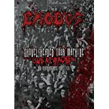 Exodus: Shovel Headed Tour Machine: Live At Wacken & Other Assorted Atrocitiesby Exodus