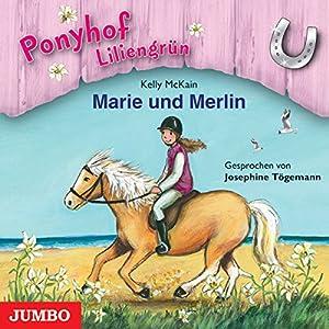 Marie und Merlin (Ponyhof Liliengrün 1) Hörbuch