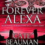 Forever Alexa | Cate Beauman