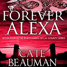 Forever Alexa Audiobook by Cate Beauman Narrated by Ashley Klanac