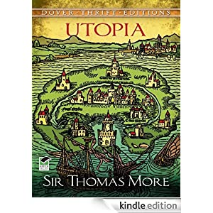 """a view on thomas mores image of utopia Thomas more wrote utopia in latin in 1516 and published it in louvain,  by thomas hariot 1590 image  """"utopias of the european renaissance,"""" on may 20,."""