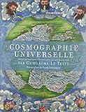 Cosmographie universelle selon les navigateurs tant anciens que modernes