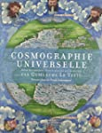 Cosmographie universelle selon les na...