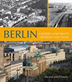 Berlin: Yesterday and Today