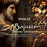Vivaldi - Bajazet / D'Arcangelo · Daniels · Ciofi · Genaux · Mijanovic · Garanca · Europa Galante · Biondi [Includes Bonus DVD]