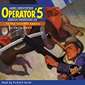Operator #5 V2: The Invisible Empire | Curtis Steele