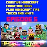 Creative Minecraft Furniture Ideas Plus Minecraft Tips, Tricks and Hints Episode 5