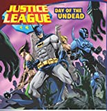 img - for Justice League Classic: Day of the Undead book / textbook / text book