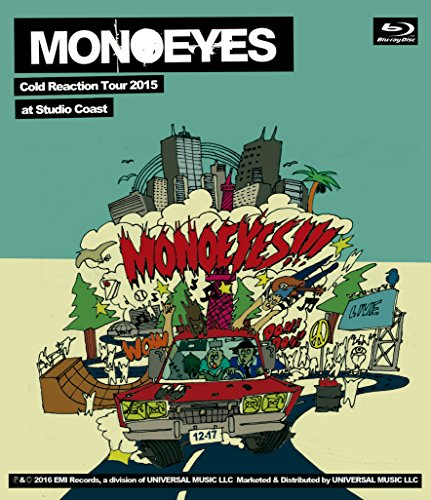 MONOEYES Cold Reaction Tour 2015 at Studio Coast[Blu-ray]