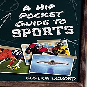 A Hip Pocket Guide to Sports Audiobook