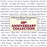 Prairie Home Companion 40th Anniversary Collection