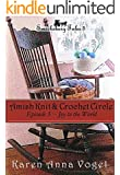 Amish Knit & Crochet Circle ~ Episode 3 ~ Joy to the World (Smicksburg Tales 5) (English Edition)